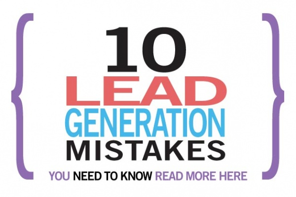 10 Lead Generation Mistakes